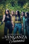Subtitrare The Five Juanas (La Venganza de las Juanas) - S01