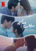 Subtitrare More than Blue: The Series - Sezonul 1
