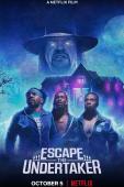Film Escape the Undertaker