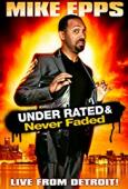 Subtitrare Mike Epps: Under Rated... Never Faded & X-Rated