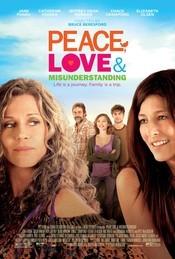 Subtitrare Peace, Love, & Misunderstanding
