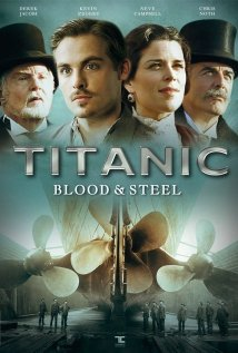 Subtitrare Titanic: Blood and Steel