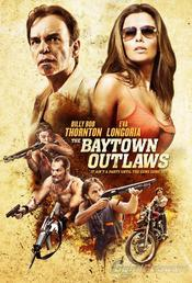 Subtitrare The Baytown Outlaws