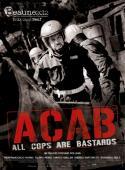 Subtitrare A.C.A.B.: All Cops Are Bastards