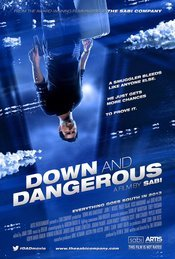 Subtitrare Down and Dangerous