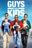 Subtitrare Guys with Kids - Sezonul 1