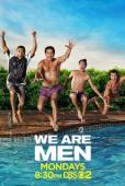 Subtitrare We Are Men - Sezonul 1