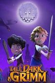 Subtitrare A Tale Dark & Grimm - Sezonul 1
