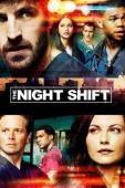 Subtitrare The Night Shift - First Season