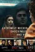 Trailer Extremely Wicked, Shockingly Evil, and Vile