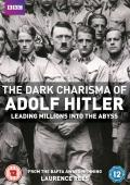 Subtitrare The Dark Charisma of Adolf Hitler