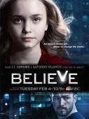 Subtitrare Believe - Sezonul 1