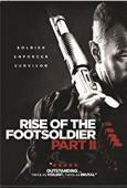 Trailer Rise of the Foot Soldier II
