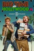 Subtitrare Big Time in Hollywood, FL - Sezonul 1