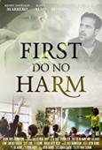 Film First, Do No Harm