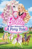 Film Barbie & Her Sisters in a Pony Tale