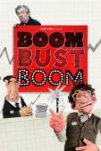 Subtitrare Boom Bust Boom