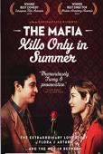 Subtitrare The Mafia Kills Only in Summer - La mafia uccide s