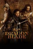 Subtitrare Dragon Blade