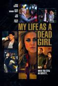 Film My Life as a Dead Girl (Double Identity)