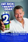Subtitrare Fat, Sick & Nearly Dead 2