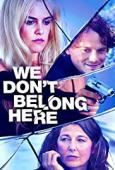 Subtitrare We Don't Belong Here