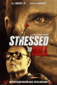 Trailer 120 80: Stressed to Kill
