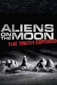 Subtitrare Aliens on the Moon: The Truth Exposed