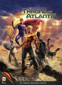Subtitrare Justice League: Throne of Atlantis