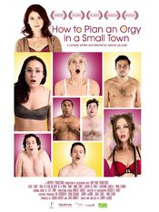 Trailer How to Plan an Orgy in a Small Town