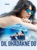 Trailer Dil Dhadakne Do