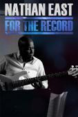 Subtitrare Nathan East: For the Record