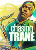 Film Chasing Trane: John Coltrane Feature Documentary