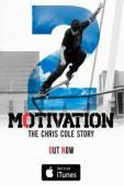 Subtitrare Motivation 2: The Chris Cole Story