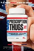Film Prescription Thugs