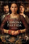 Subtitrare La Corona Partida (The Broken Crown)