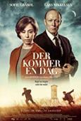 Subtitrare The Day Will Come (Der kommer en dag)