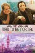 Trailer Mad to Be Normal
