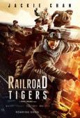 Subtitrare Railroad Tigers (Tie dao fei hu)