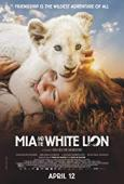 Subtitrare Mia and the White Lion (Mia et le lion blanc)
