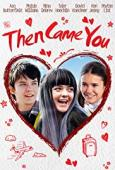 Film Then Came You