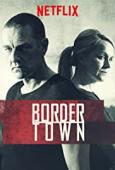 Trailer Bordertown
