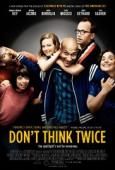 Subtitrare Don't Think Twice