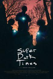 Subtitrare Super Dark Times