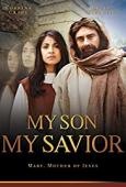 Subtitrare My Son, My Savior