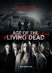 Subtitrare Age of The Living Dead - Sezonul 1
