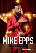 Subtitrare Mike Epps: Don't Take It Personal