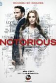 Subtitrare Notorious- Sezonul 1