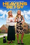 Subtitrare Heavens to Betsy