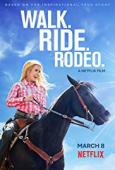 Subtitrare Walk. Ride. Rodeo.